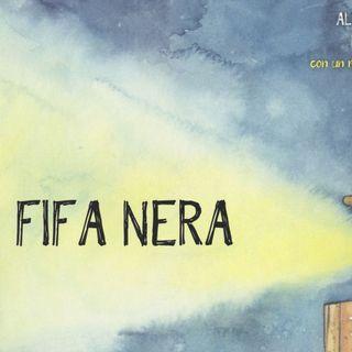"Lorenzo Terranera ""Fifa nera Fifa blu"""