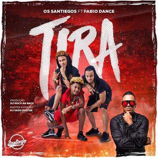 Os Santiegos ft Fabio Dance - Tira (Afro House) (Prod. Dj Poco Na Back)