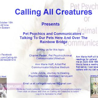 Calling All Creatures Welcomes Charles Peden, Ann Marie Hoff, and Linda Johns