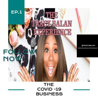 The COVID-19 Business | Ep. 1