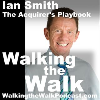 043 - Ian Smith - The Acquirer's Playbook