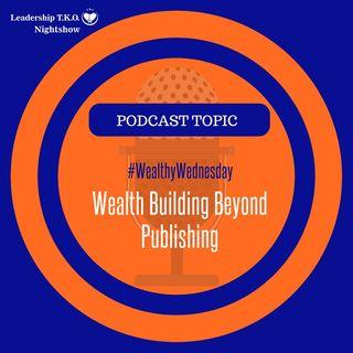 Wealth Building Beyond Publishing | Lakeisha McKnight