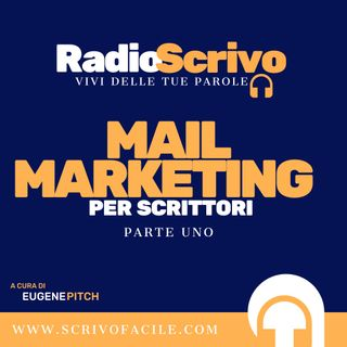 Mail Marketing per Scrittori - Parte 1