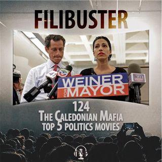 124 - The Caledonian Mafia (Top 5 Political Movies)