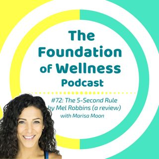 #72: How I Use the 5-Second Rule by Mel Robbins, Proven Strategy to Stop Overthinking with Marisa Moon