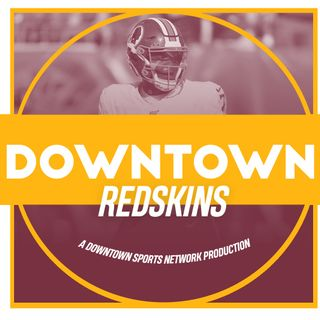 Downtown Redskins Podcast