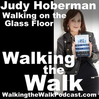 021 Judy Hoberman––Walking on the Glass Floor