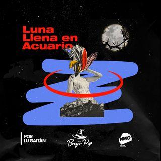 Segunda Luna Llena en Acuario