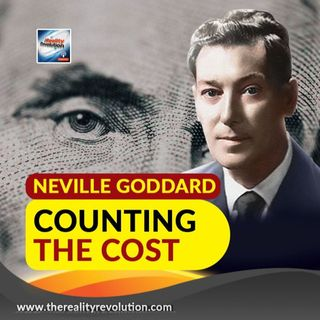 Neville Goddard Counting The Cost