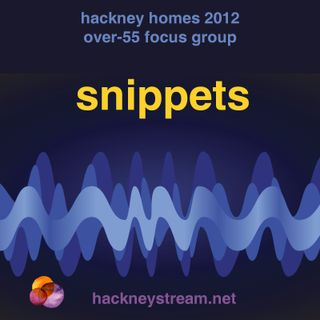Hackney Homes Elders Talking (snippets)