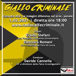 #62 Ep. | Le indagini difensive nel processo penale