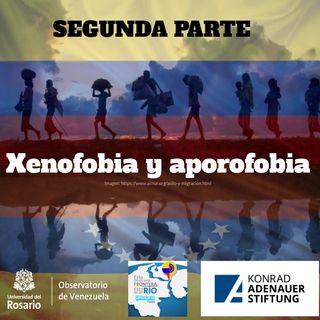 Xenofobia y Aporofobia II