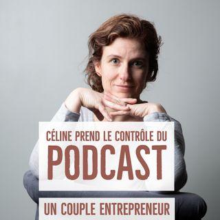 59 - Céline prend le contrôle du Podcast