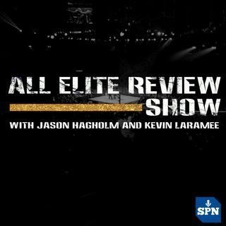 All Elite Review Show with Jason Hagholm and Kevin Laramee