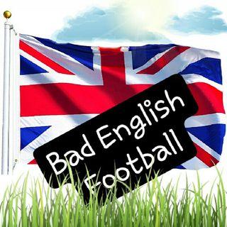 """Fixing Arsenal in 5 mins"" Bad English Football"