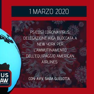 BREAKING NEWS - CORONAVIRUS, DELEGAZIONE AIGA BLOCCATA A NEW YORK PER L'AMMUTINAMENTO DELL'EQUIPAGGIO AMERICAN AIRLINES – AVV. SARA GULLOTTA
