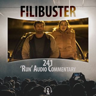 241 - 'Run' Audio Commentary