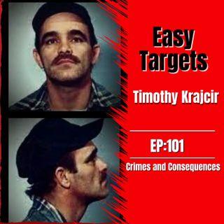 EP101: Easy Targets - Serial Killer Timothy Krajcir