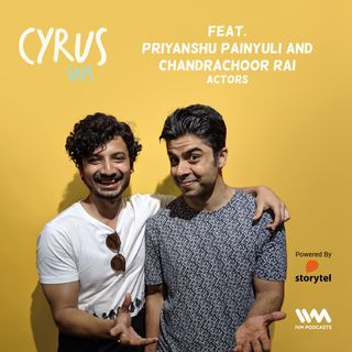 Ep. 441: feat. Priyanshu Painyuli and Chandrachoor Rai