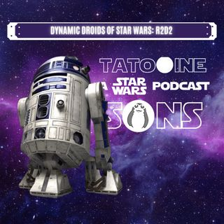 The Dynamic Droids of Star Wars: R2D2
