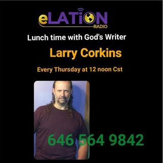Lunchtime With God's Writer:Larry Corkins