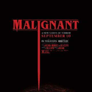 Goddess' movie review- Malignant 2021(Spoiler Alert)