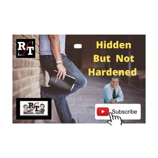 HIDDEN But Not HARDENED - 9:26:20, 9.19 AM