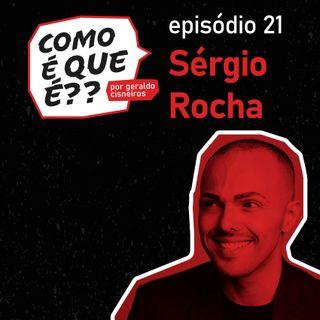 #21 Sérgio Rocha (Espiritualidade)