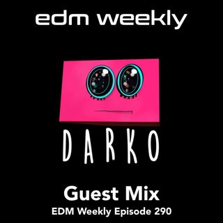 Darko Guest Mix | Episode 290