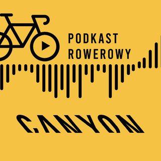 Jaki rower wybrać? Współczesne portfolio rowerowe - Paweł Steinke - Canyon [S02E18]