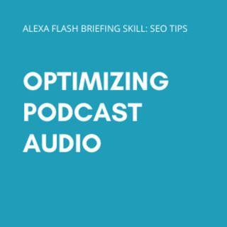Episode 117: Optimizing podcast audio
