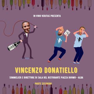 #25 - IVV presenta: Vincenzo Donatiello Sommelier e Direttore di Sala di Piazza Duomo - Alba. PARTE SECONDA