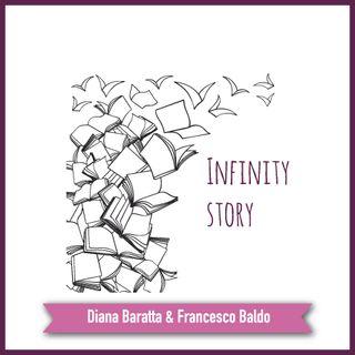 Infinity Story - 04 maggio 2018