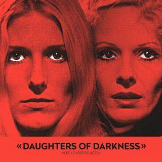 Episode 416: Daughters of Darkness (1971)
