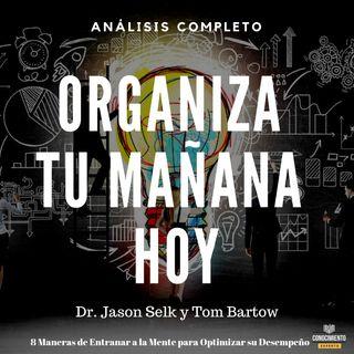 143 - Organiza Tu Mañana HOY