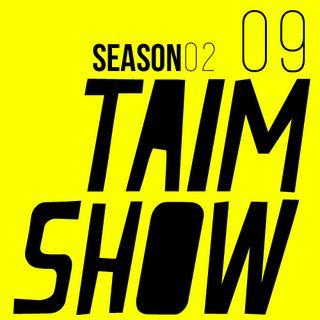 Taim Show | Season 02 Episode 09