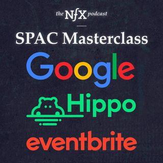 NFX Mashup: The SPAC Masterclass