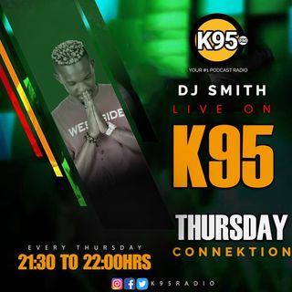 Thursday Connektion Episode 24 - K95 Dj Smith