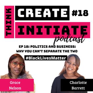 018 Politics and Business Why You Can't Separate The Two- #BlackLivesMatter