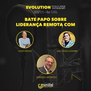 Liderança remota: as competências do líder no mundo pós-pandemia com Cadu Lemos, Ana Paula Borges e Rogerio Estevão