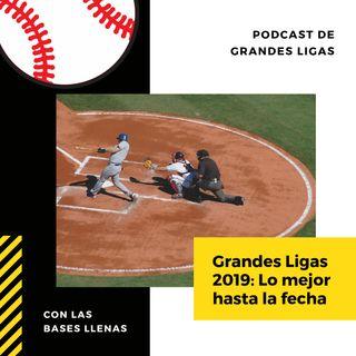 Grandes Ligas 2019: Lo mejor hasta la fecha⚾