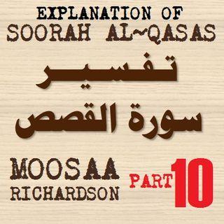 Soorah al-Qasas Part 10: Verses 52-59