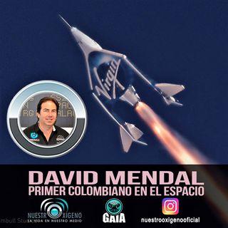 NUESTRO OXIGENO David Mendal primer colombiano en el espacio