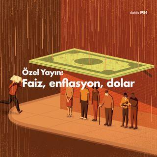 Özel Yayın: Faiz, Enflasyon, Dolar | Konuk: Kerim Rota