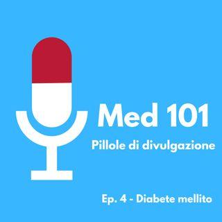 Ep. 4 - Diabete mellito