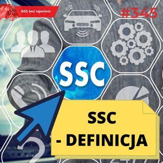 #345 Back to basics, czyli czym jest SSC?