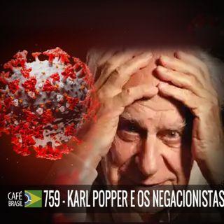 Cafe Brasil 759 - Karl Popper e os negacionistas
