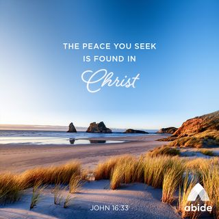 The Peace You Seek is Found in Christ