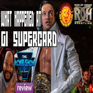 NJPW / ROH G1 Supercard Aftershow 4-7-2019