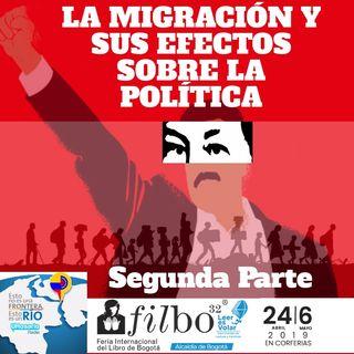 La migración y sus efectos sobre la política II parte